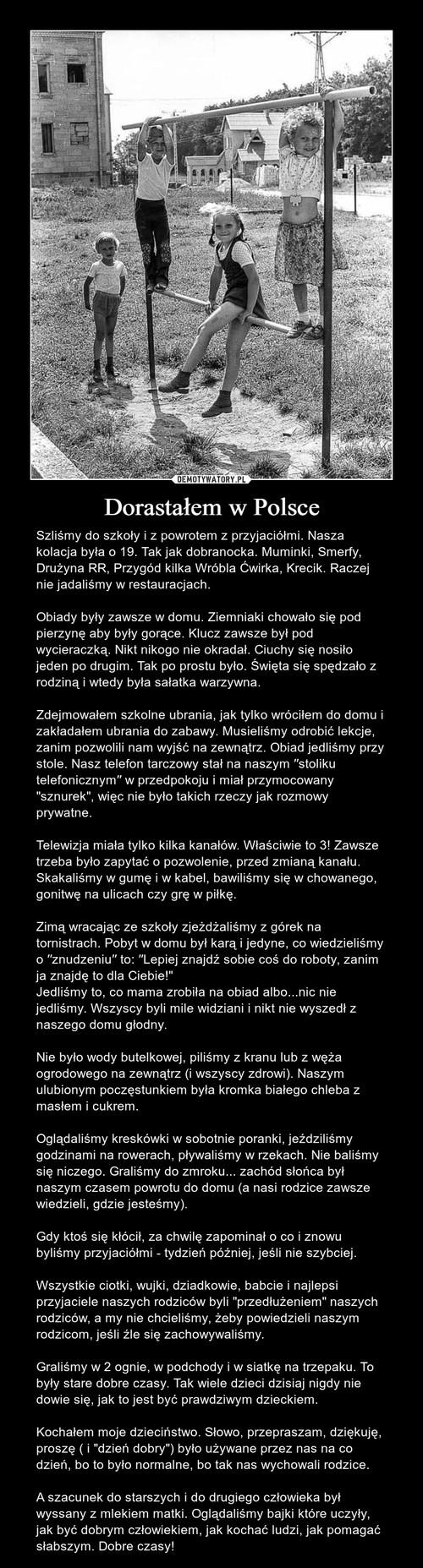 Dorastałem w Polsce