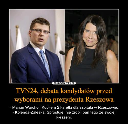TVN24, debata kandydatów przed wyborami na prezydenta Rzeszowa
