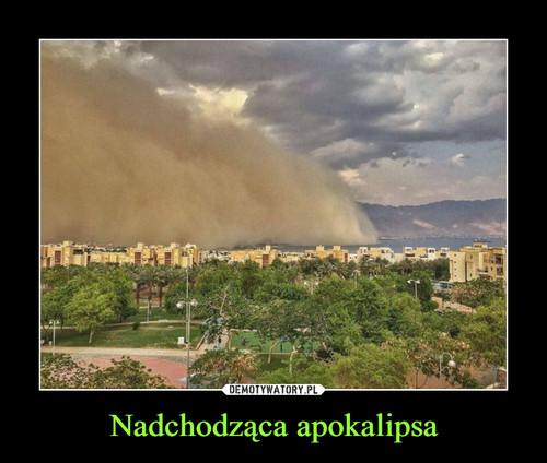 Nadchodząca apokalipsa