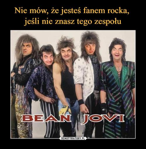 Nie mów, że jesteś fanem rocka,  jeśli nie znasz tego zespołu