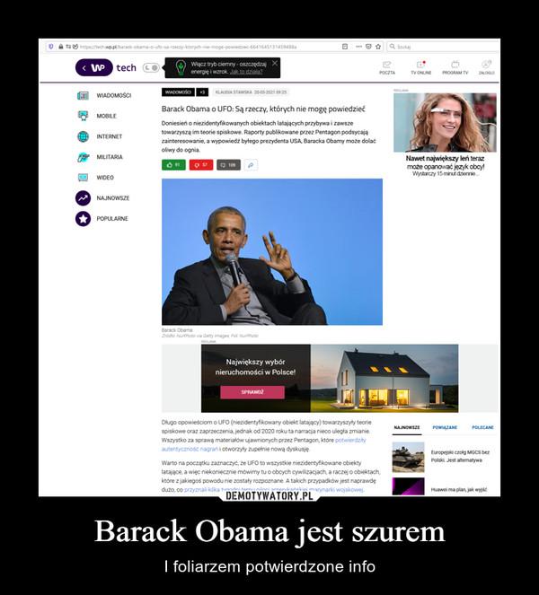 Barack Obama jest szurem – I foliarzem potwierdzone info