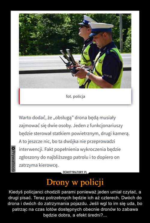 Drony w policji