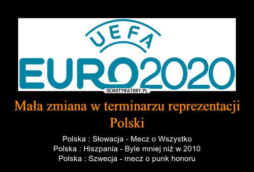 Mała zmiana w terminarzu reprezentacji Polski