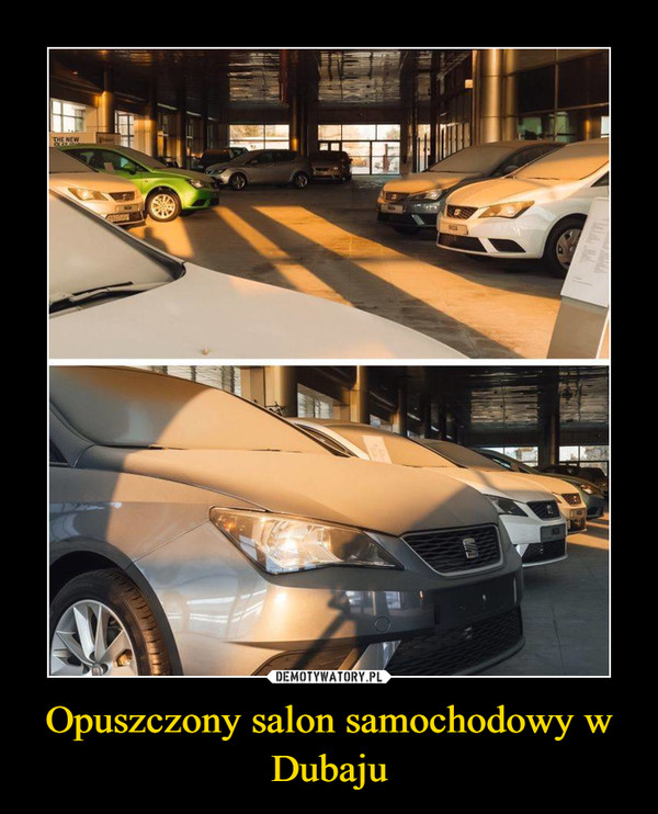 Opuszczony salon samochodowy w Dubaju –
