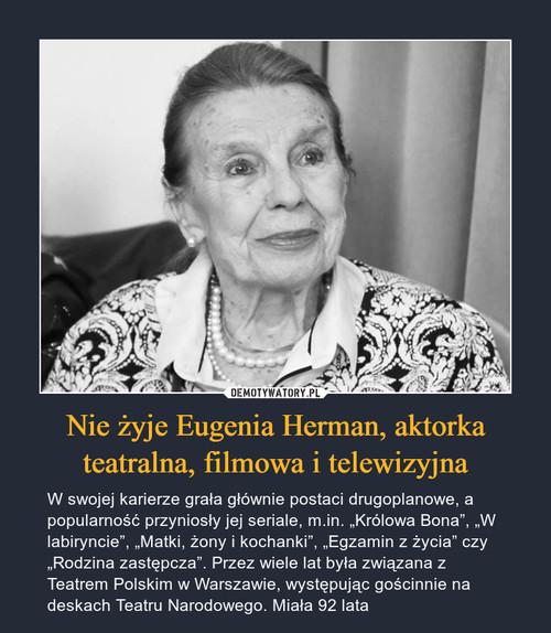 Nie żyje Eugenia Herman, aktorka teatralna, filmowa i telewizyjna