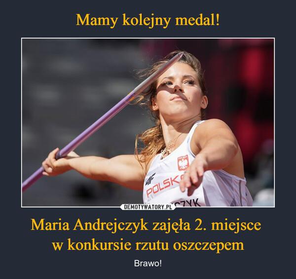 Maria Andrejczyk zajęła 2. miejsce w konkursie rzutu oszczepem – Brawo!