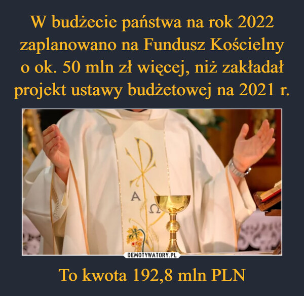 To kwota 192,8 mln PLN –